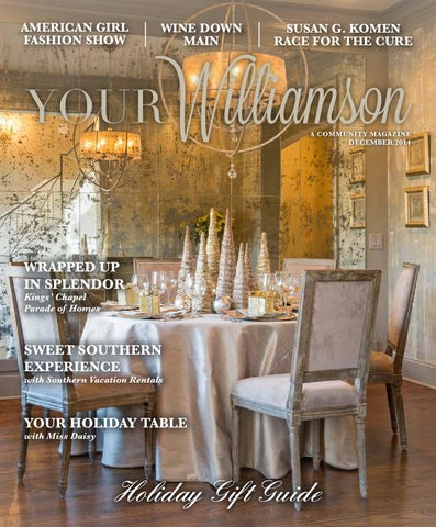 December 2014 by YOUR Williamson A Distinctively Southern Place