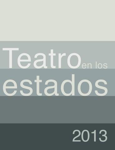 Teatro en los Estados 2013 by Alejandra Serrano - issuu
