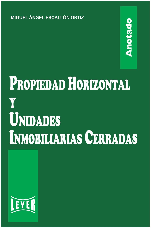 Propiedad horizontal y unidades inmobiliarias cerradas