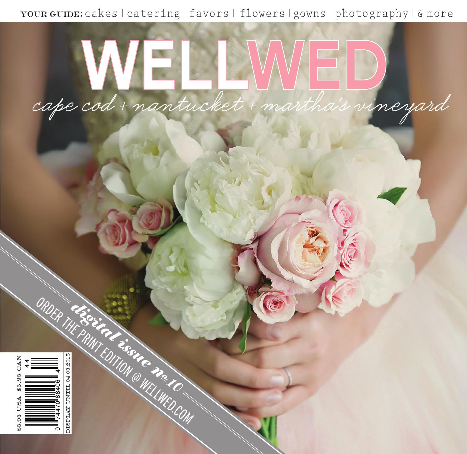 Wellwed Cape Cod Nantucket Marthas Vineyard Issue No10 By Martha Ivory Top Leux Studio L Vermont Vows And Magazines Issuu