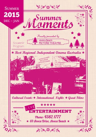 Summer Moments 2015 - Avoca Beach Picture Theatre by Avoca