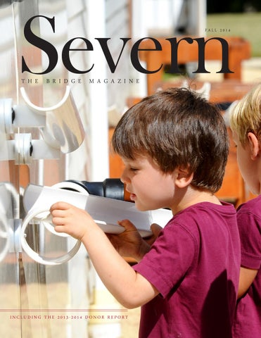 Fall 2014 Bridge and Donor Report by Severn School - issuu
