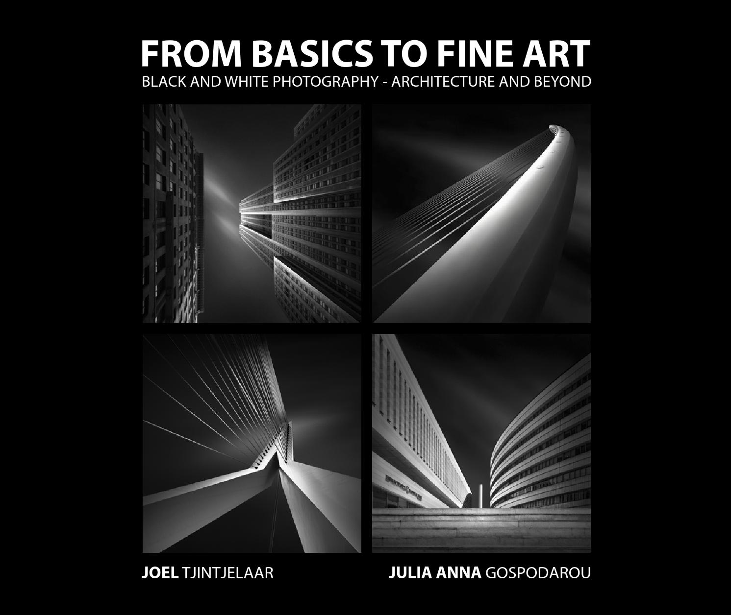 From basics to fine art bw photography by julia anna gospodarou joel tjintjelaar book preview by julia anna gospodarou issuu