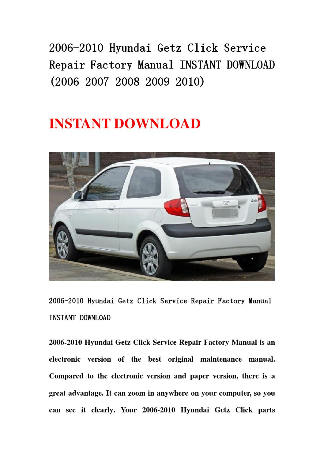 2006 2010 hyundai getz click service repair factory manual instant download  (2006 2007 2008 2009 201 by kmsjenfhnse - issuu