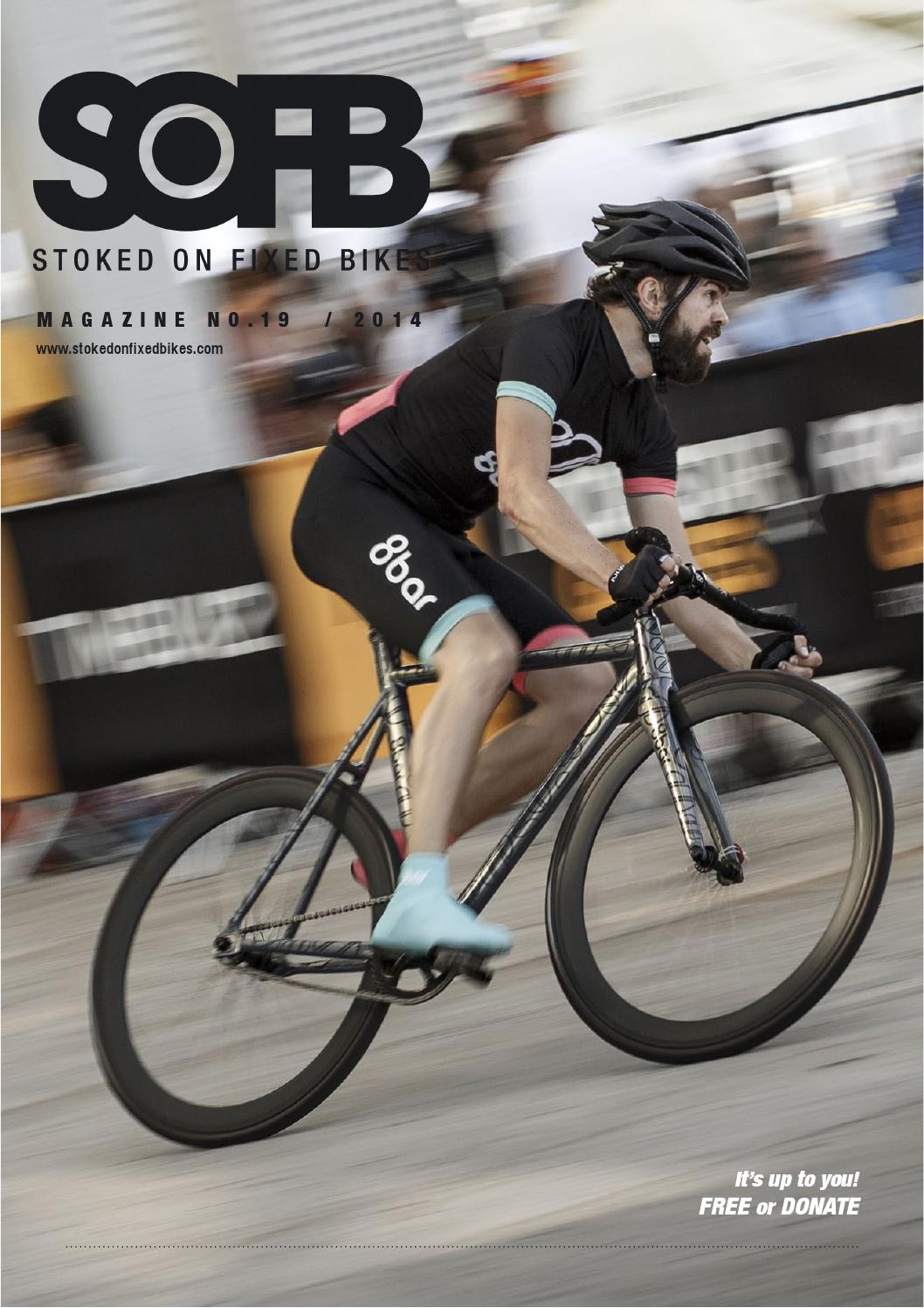 7b0044f863 Stoked On Fixed Bikes Issue 19 by Stoked On Fixed Bikes SOFB Online ...
