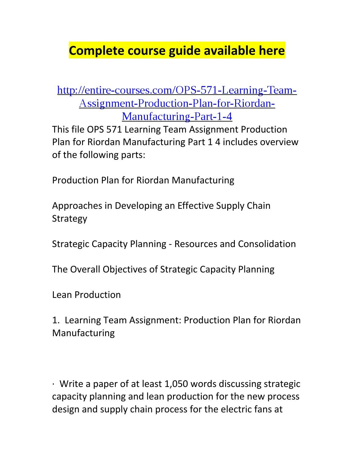 "riordan s manufacturing strategy Free essay: riordan's manufacturing strategy according to pwc (2008), ""today, business strategy and talent management are linked as an integrated."