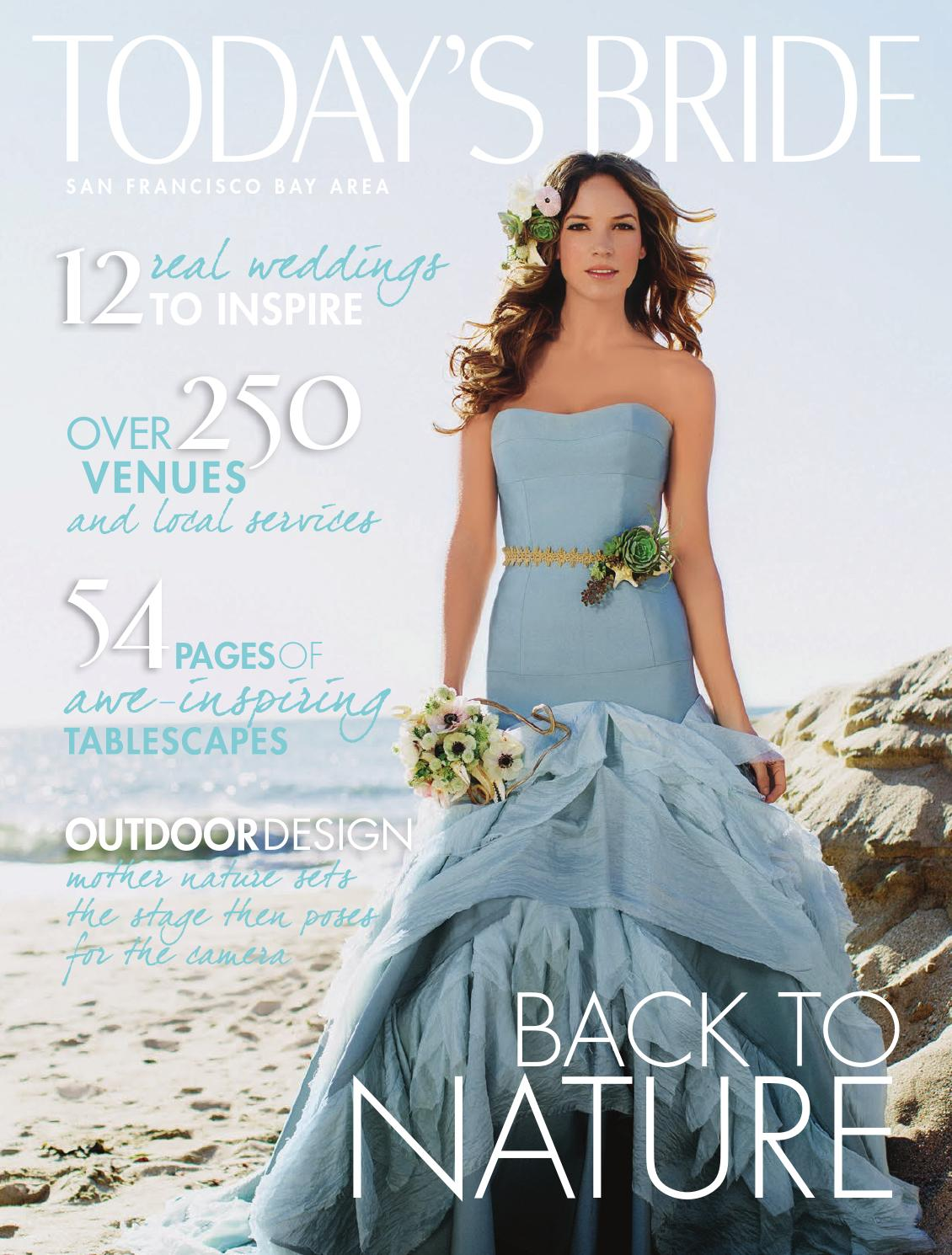 Today\'s Bride San Francisco 2014 by Today\'s Bride San Francisco - issuu