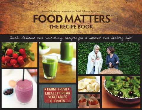 Recipe book preview by food matters issuu james colquhoun laurentine ten bosch emma sgourakis the recipe book forumfinder Images