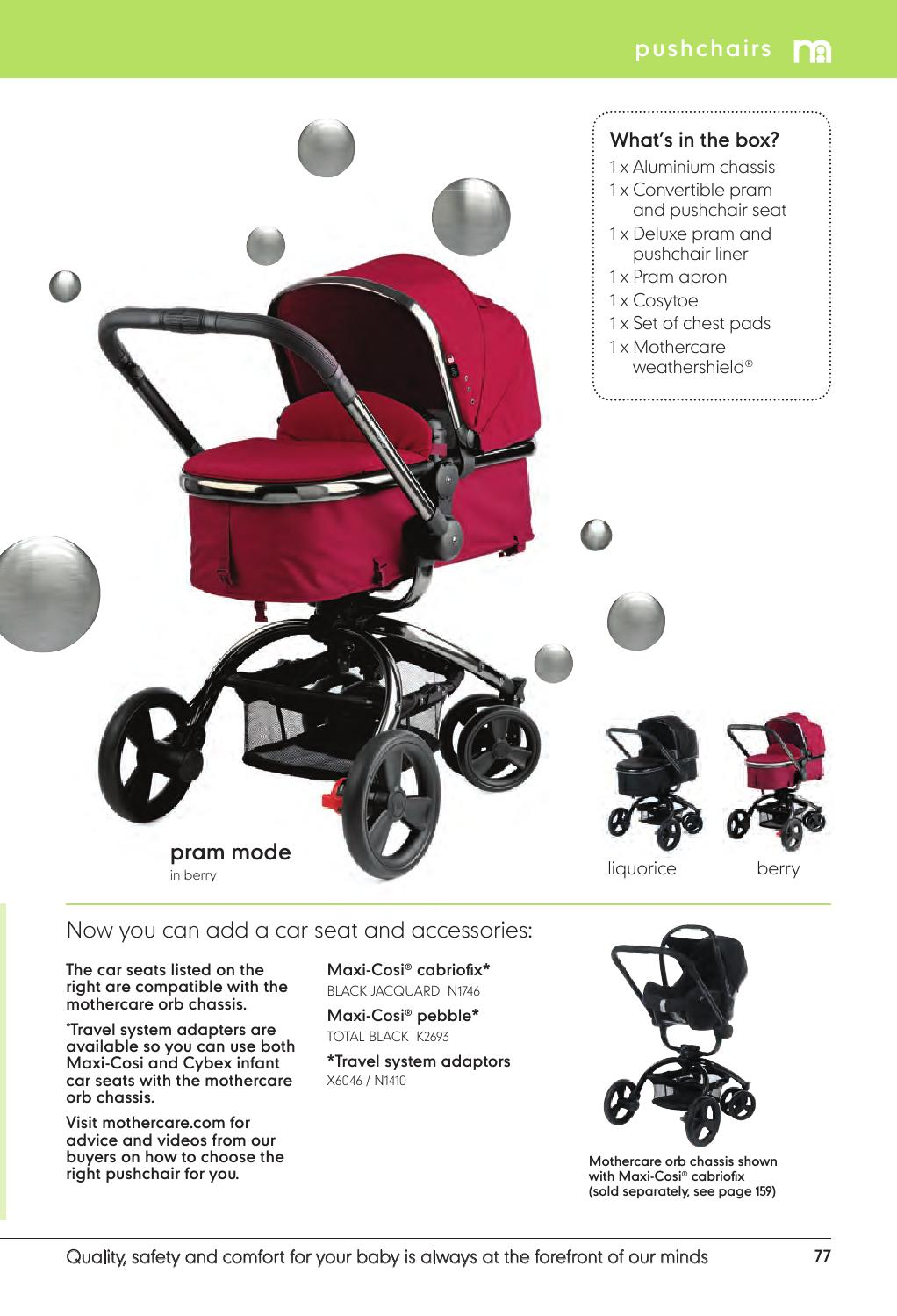 MOTHERCARE ORB AND  MAXI COSI CARSEAT PUSHCHAIR//PRAM ACCESSORIES
