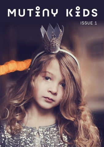 Mutiny Kids Issue 1 by Mutiny Kids - issuu ede7c97b7cb1