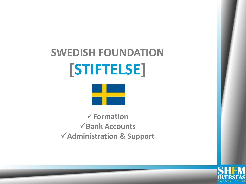 Foundation Stiftelse By Shfm Overseas