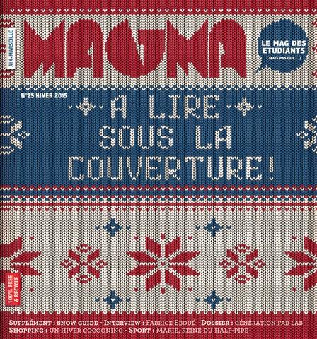 cf1471852d22 Supplément   snow guide - Interview   Fabrice Eboué - Dossier   génération  fab lab 1 Shopping   un hiver cocooning - Sport   Marie