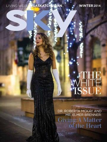 Sky Magazine Living Well In Saskatchewan By Sky Magazine Living Well In Saskatchewan Issuu