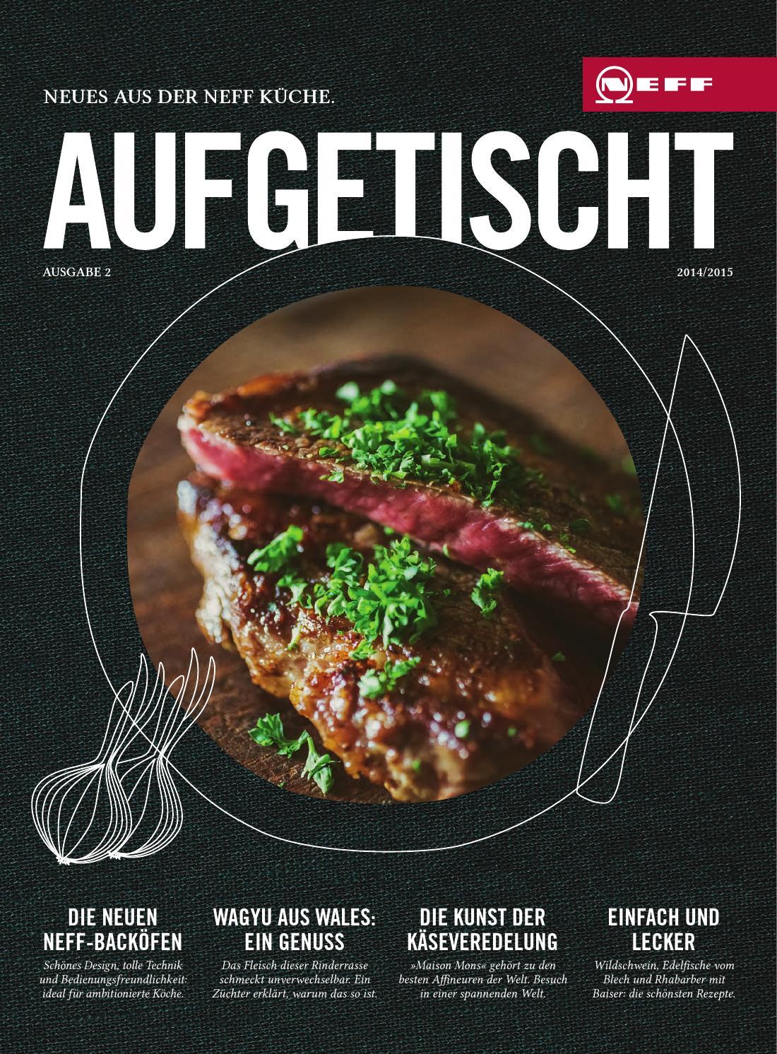 Neff Magazin Aufgetischt Ausgabe #2 by Neff - issuu