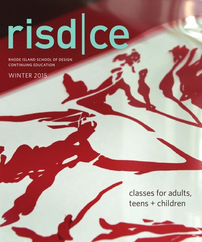 Risdce winter catalog 2015 by risd ce issuu rhode island school of design continuing education fandeluxe