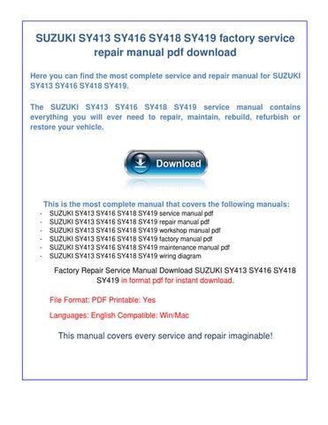 suzuki sy413 sy416 sy418 sy419 workshop factory service repair rh issuu com Small Engine Repair Manuals Kohler Engines Service Manual