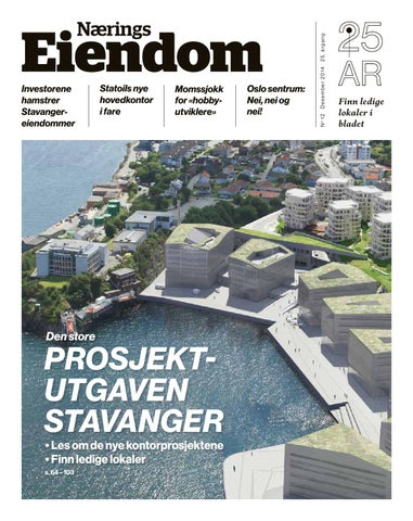 e3a3ea63 NæringsEiendom-12-2014-Stavanger by Blake and Friends - issuu