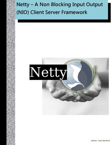 Netty – A Non Blocking Input Output (NIO) Client Server Framework by