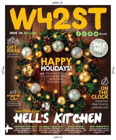 e2ca9f0753d4 W42ST Magazine Issue 2 - Happy Holidays! by W42ST Magazine - issuu