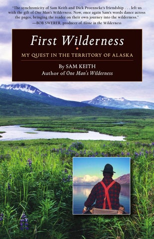 First Wilderness: My Quest in the Territory of Alaska by