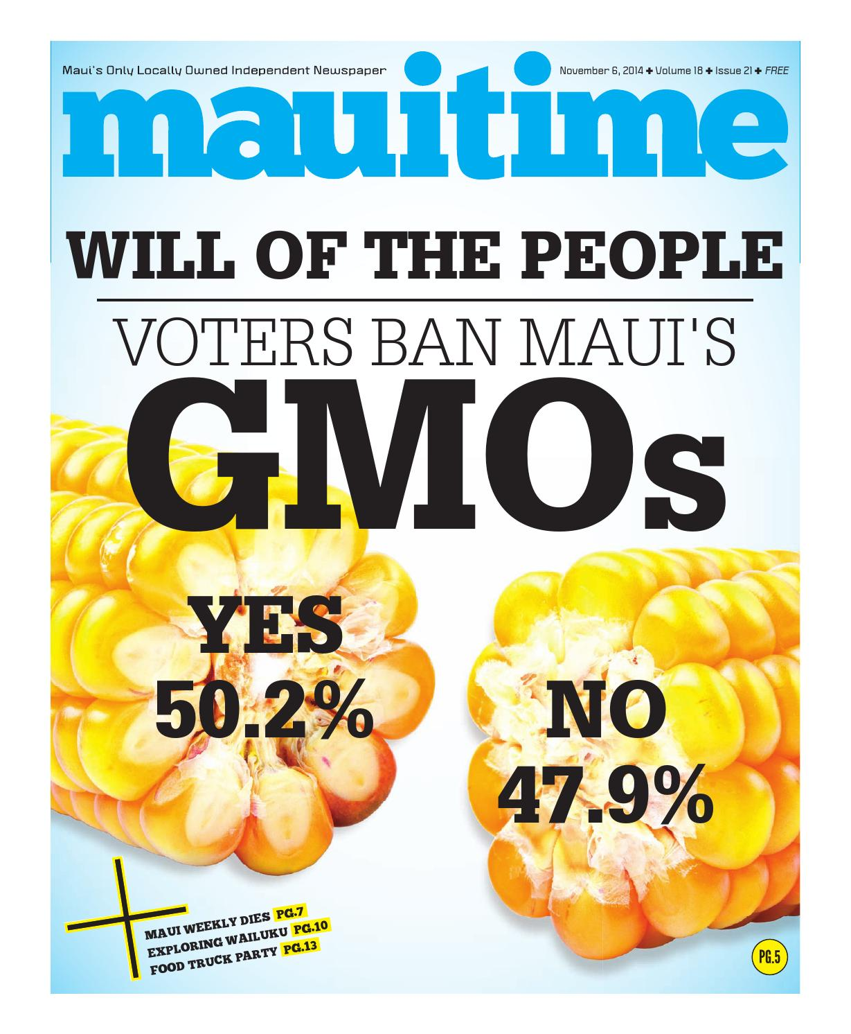 18.21 Voters Ban Maui's GMOs, November 6, 2014, Volume 18, Issue 21,  MauiTime by Maui Time - issuu