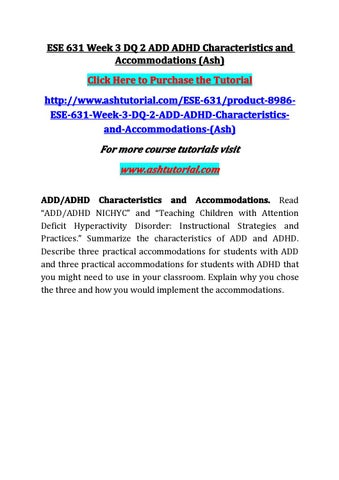 Ese 631 Week 3 Dq 2 Add Adhd Characteristics And Accommodations By
