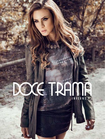 c777a7dc1 Doce Trama - Inverno 2015 by DoceTrama - issuu