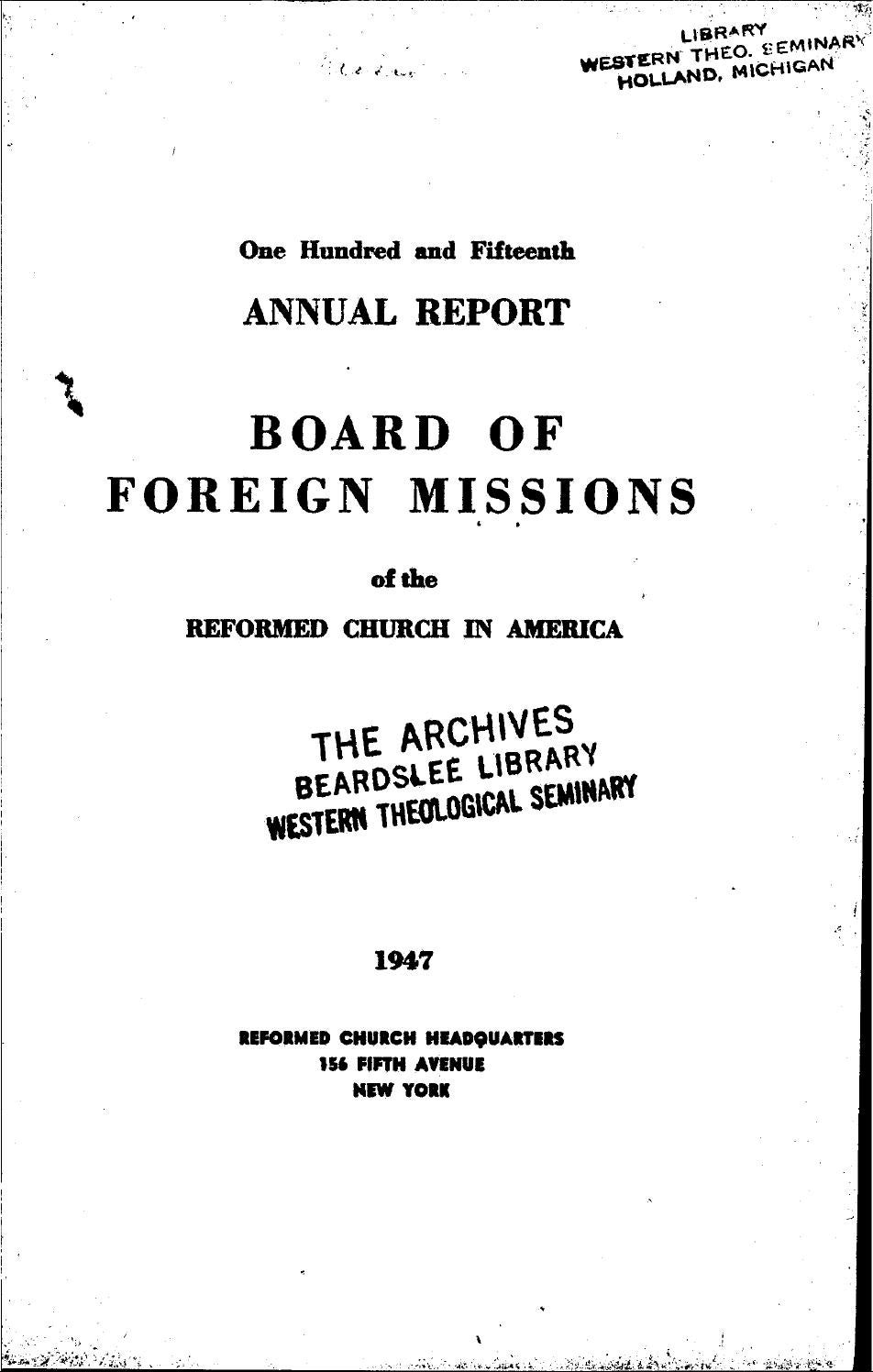 115 board of foreign missions rca 1947 by Hope College Van Wylen ...