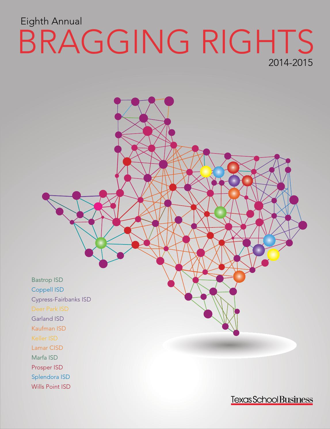 Eighth Annual Bragging Rights 2014 2015 By Texas Association Of School Administrators Issuu