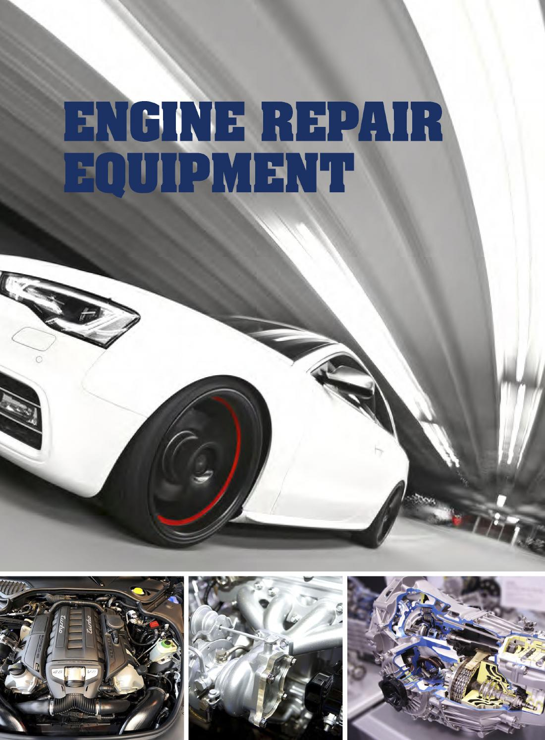 Engine Repair Equipment For Auto Car Motor Sylvan By Beijing Electronic Filters Eg1003 Automotive Co Ltd Issuu