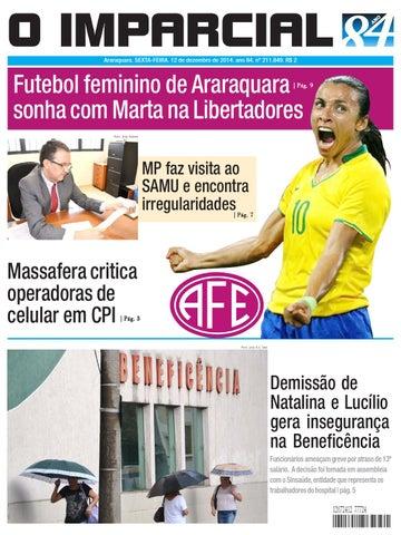 9f14860373 Araraquara. SEXTA-FEIRA. 12 de dezembro de 2014. ano 84. nº 211.849. R  2. Futebol  feminino de Araraquara sonha com Marta na Libertadores