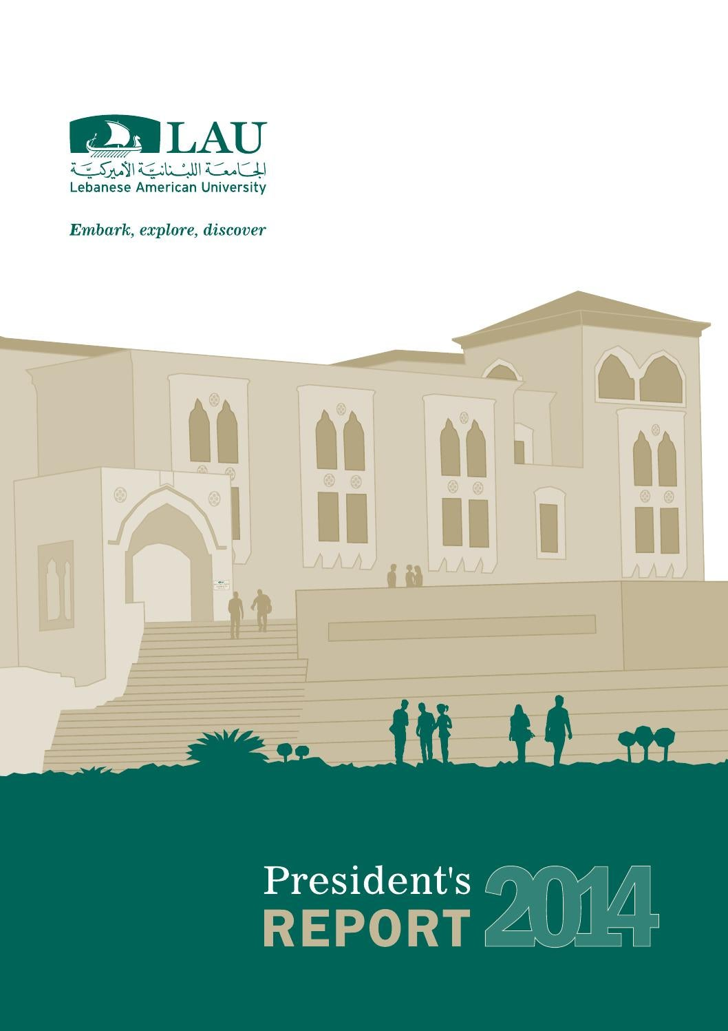 LAU's President report 2014 by Lebanese American University