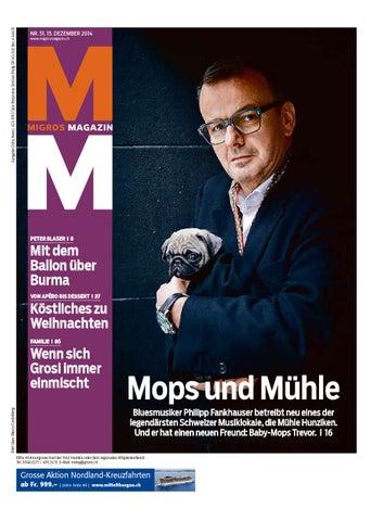 Migros Magazin 51 2014 D Os By Migros Genossenschafts Bund Issuu