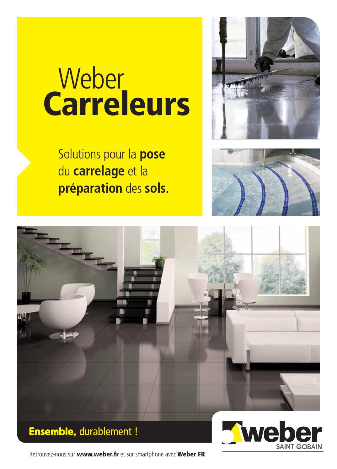 Comment Enlever Colle Carrelage Sur Dalle weber_carreleurs 2014weber - issuu