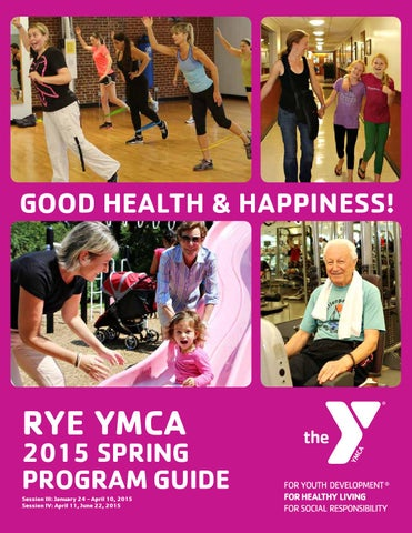 1b5c5d17da4 RYE YMCA Spring 2015 Program Guide by Rye YMCA - issuu