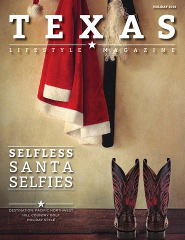 1f0a83e3eb6 Texas Lifestyle Magazine Holiday 2014 by Texas Lifestyle Magazine ...