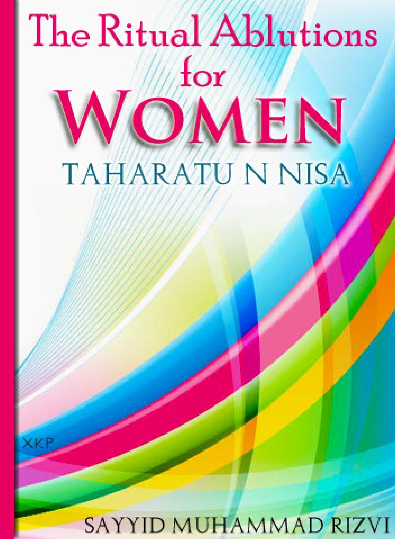 The ritual ablutions women taharatun nisa by dar tabligh - issuu