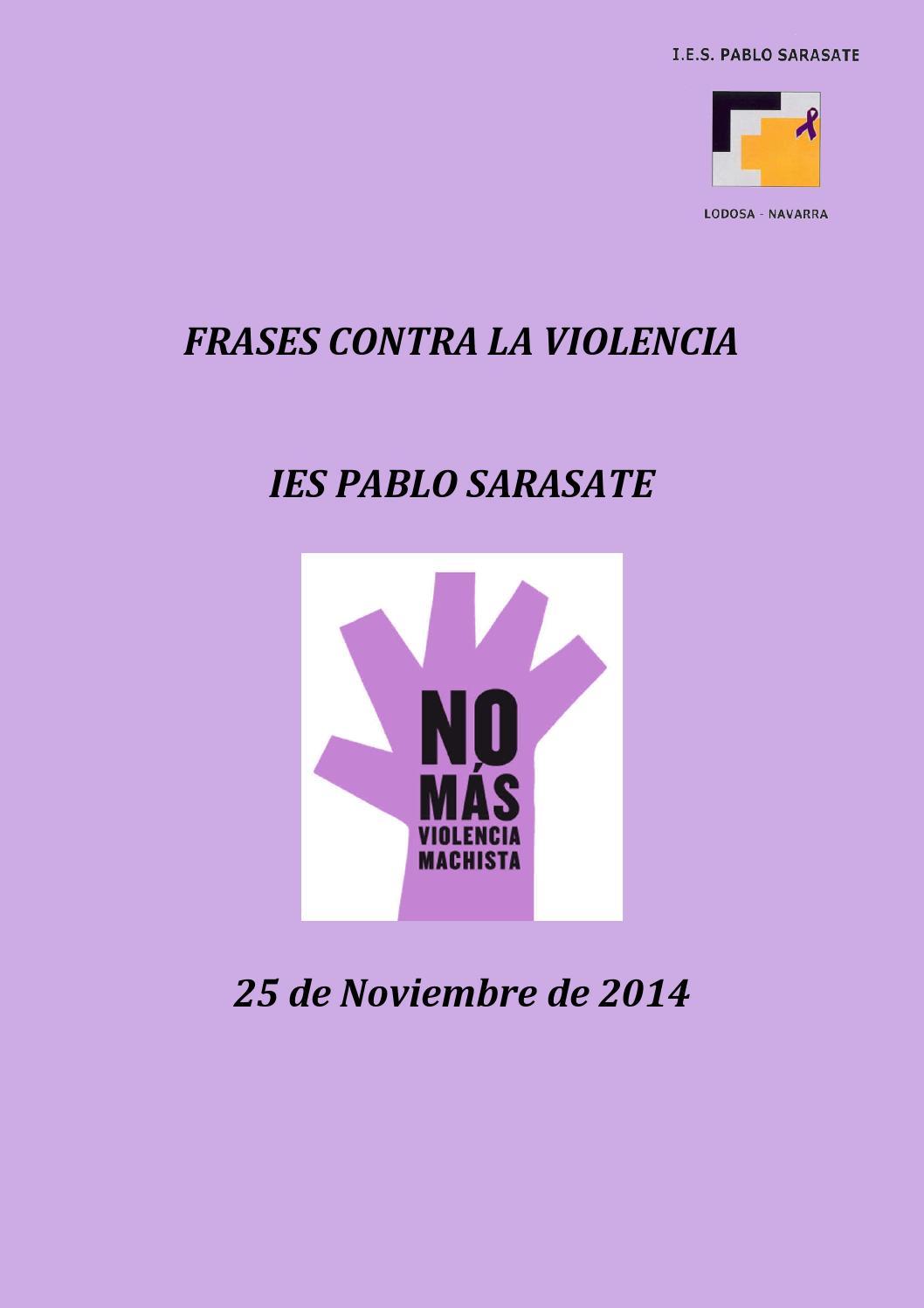 Frases Contra La Violencia By Iespablosarasate Issuu