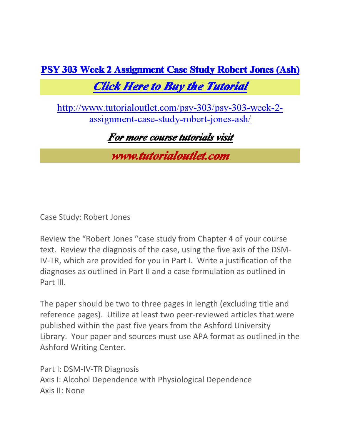 Psy 303 week 2 assignment case study robert jones by