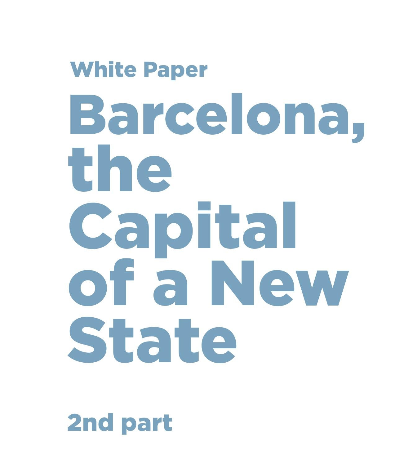 White Paper Barcelona The Capital Of A New State By 1991 Mercy 420 Sel Fuse Box Diagram Llibres Issuu