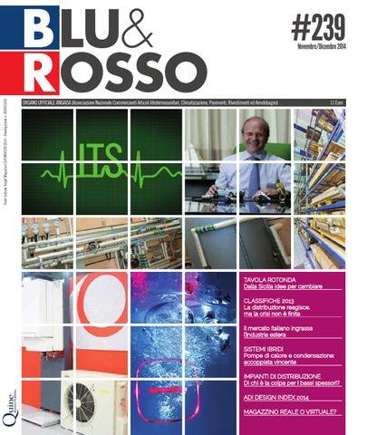 BLU & ROSSO | # 239 | dicembre 2014 | Mercato, tecnologie e ...