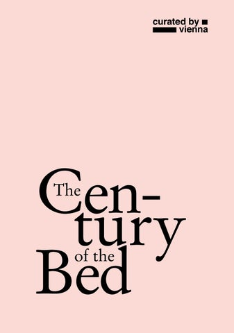 Curated By Vienna 2014 The Century Of The Bed By