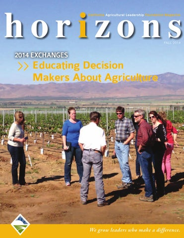 Horizons fall 2014 by California Agricultural Leadership