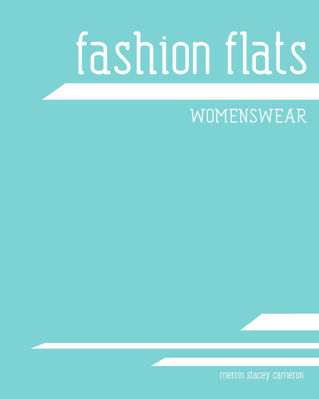 Fashion flats   Womenswear by Merrin Stacey   issuu