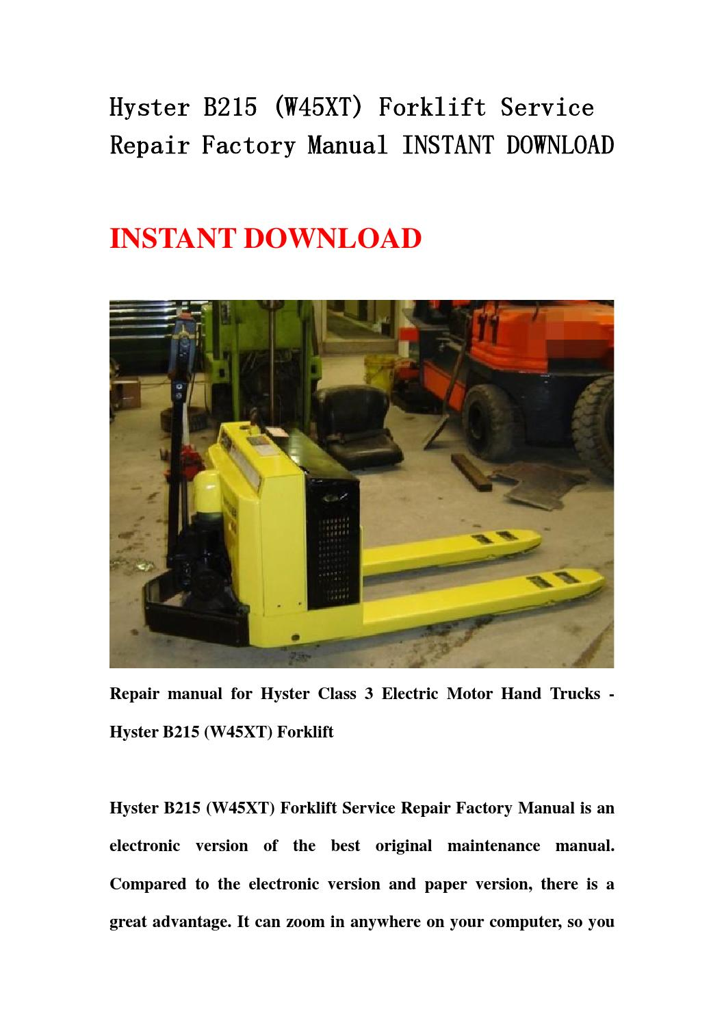 Hyster B215  W45xt  Forklift Service Repair Factory Manual Instant Download By Jhsnjemfm