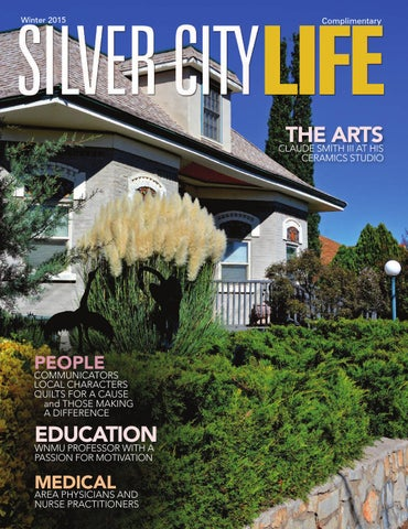 Silver City Life Winter 2015 by Zia Publishing - issuu