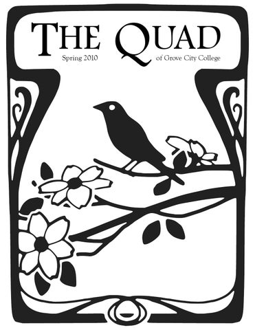 The Quad Spring 2010 By Grove City College