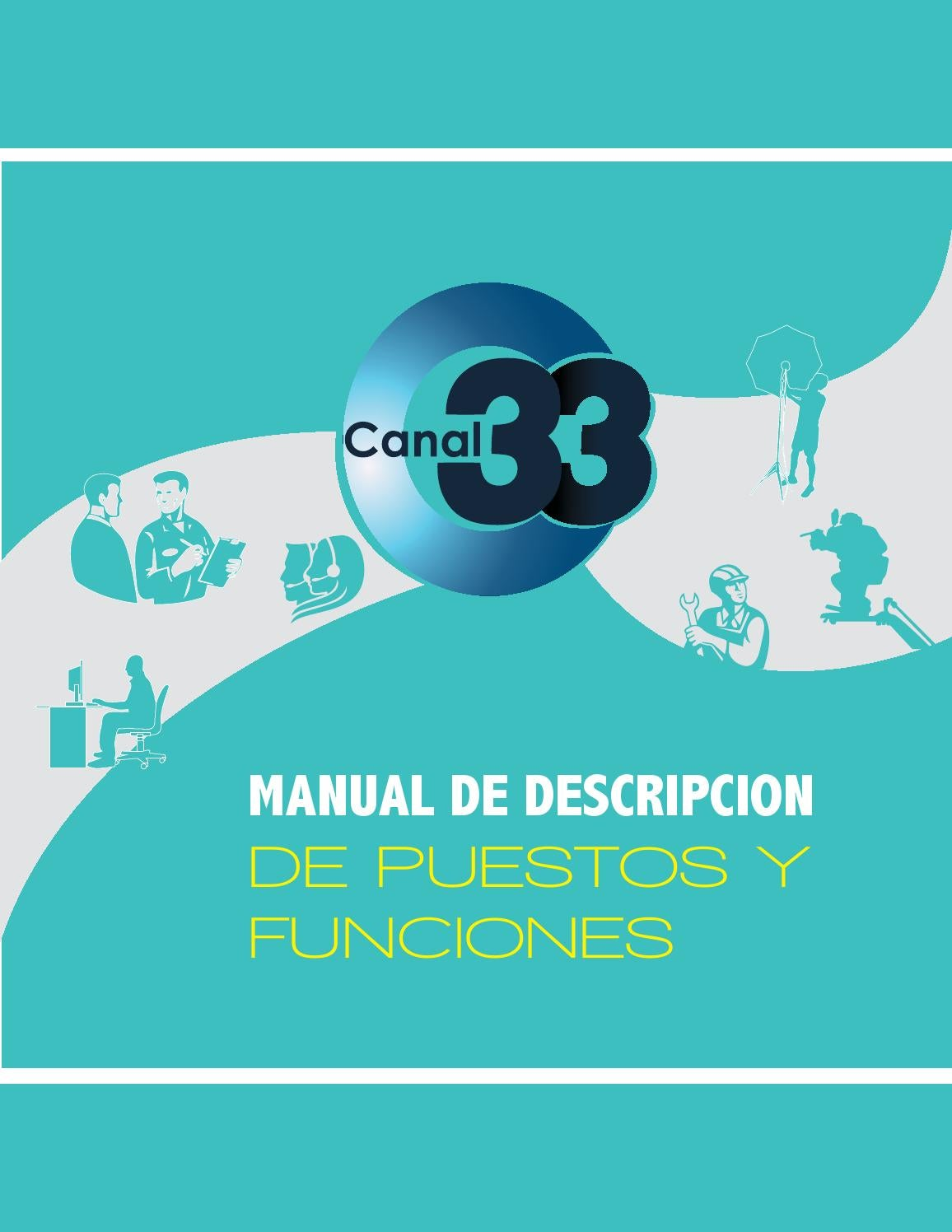 Manual de puestos-Canal 33 by KREATIVE KD - issuu