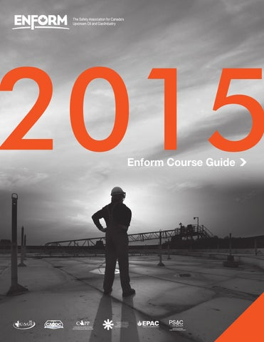 Course Guide 2015 - Enform by Energy Safety Canada - issuu