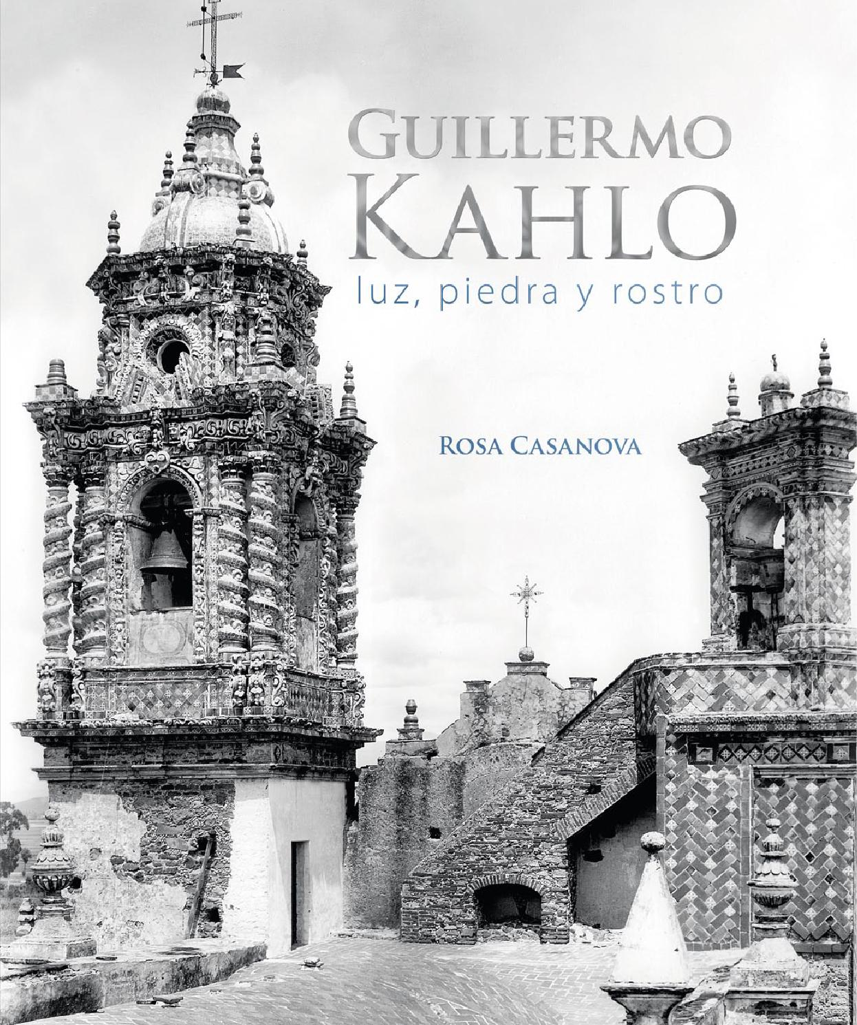 Guillermo kahlo by Cangrejo Editores - issuu